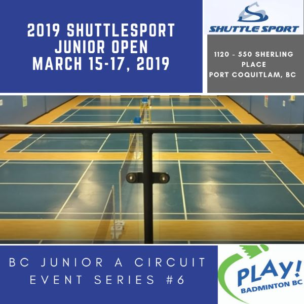 BC Junior A Circuit #6 - 2019 Shuttlesport Junior Open