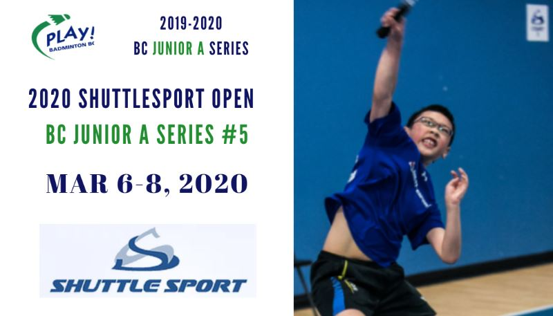 2020 Shuttlesport Junior A Open | BC Junior A Series Event #5
