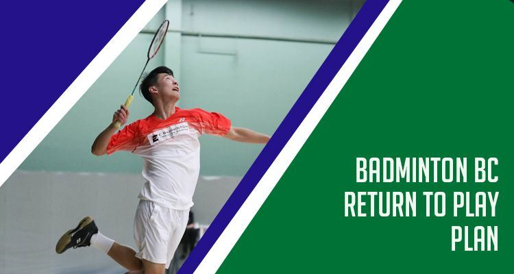 Badminton BC Return to Play Procedures